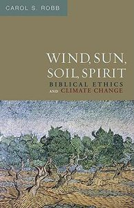 Wind, Sun, Soil, Spirit