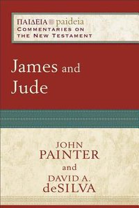 James and Jude (Paideia Commentaries On The New Testament Series)