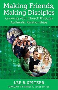 Making Friends, Making Disciples (Living Church Series)