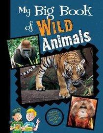 My Big Book of Wild Animals