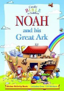Noah and His Great Ark Sticker Activity Book (Candle Bible For Toddlers Series)