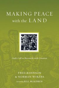 Making Peace With the Land (Resources For Reconciliation Series)