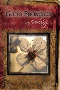 Gods Promises: On Healing