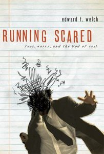 Running Scared: Fear, Worry, and the God Rest