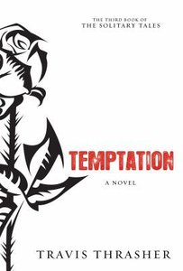 Temptation (#03 in The Solitary Tales Series)