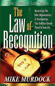 Laws of Life: The Law of Recognition