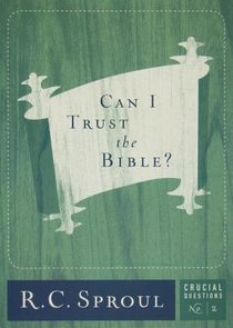Can I Trust the Bible? (#02 in Crucial Questions Series)