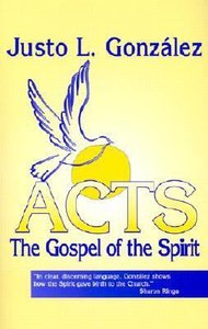 Acts: The Gospel of the Spirit
