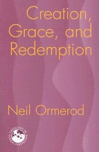 Creation, Grace and Redemption