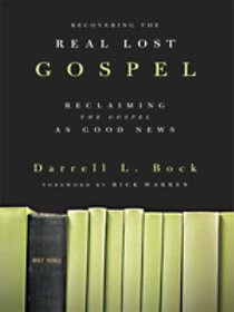Recovering the Real Lost Gospel (Large Print)