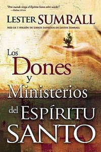 Dones Y Ministerios Del Es (Gifts And Ministries Of The Holy Spirit)