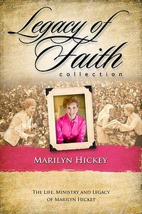 Legacy of Faith Collection: Marilyn Hickey