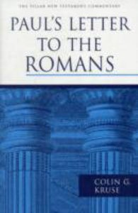 Pauls Letter to the Romans (Pillar New Testament Commentary Series)