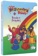 The Book of Prayers (Beginners Bible Series)
