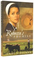 Rebeccas Promise (#01 in Adams County Trilogy Series)