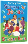My Very First Story of Jesus Sticker Book (My Very First Sticker Book Series)