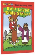 Itty-bitty Bible: Activity Book Best Loved Bible Stories