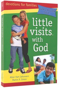 Little Visits With God (Ages 7-10) (Little Visits Library Series)