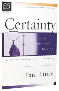 Certainty (Christian Basics Bible Study Series)