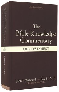 Old Testament (Bible Knowledge Commentary Series)