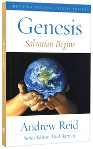 Genesis - Salvation Begins (Reading The Bible Today Series)