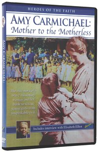 Amy Carmichael: Mother to the Motherless (87 Mins)
