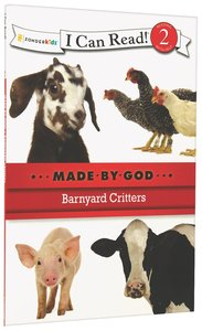 Barnyard Critters (I Can Read!2/made By God Series)