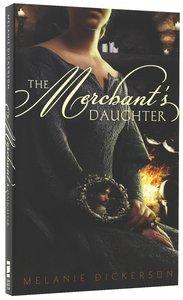 The Merchants Daughter (#02 in Hagenheim - My Fairy Tale Romance Series)