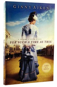 For Such a Time as This (#01 in A Women Of Hope Novel Series)