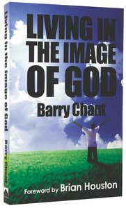 Living in the Image of God