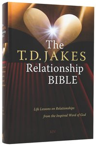 KJV T D Jakes Relationship Bible: Life Lessons on Relationships From the Inspired Word of God
