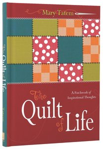 The Quilt of Life