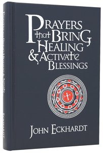 Prayers That Bring Healing and Activate Blessings