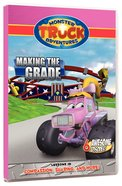 Making the Grade (Monster Truck Adventures Series)