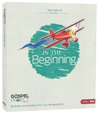 In the Beginning (Kids Leader Kit) (#01 in The Gospel Project For Kids 2012-15 Series)