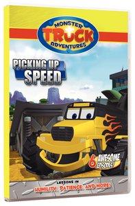 Picking Up Speed (Monster Truck Adventures Series)