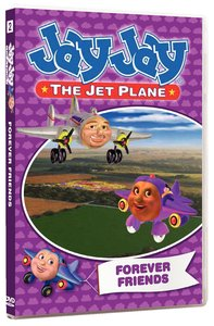 Forever Friends (#04 in Jay Jay The Jet Plane Series)