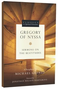 Classic in Spirtual Formation: Gregory of Nyssa (Classics In Spiritual Formation Series)