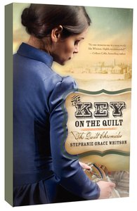 The Key on the Quilt (#01 in The Quilt Chronicles Series)