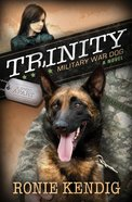Breed Apart #1: Trinity - Military War Dog