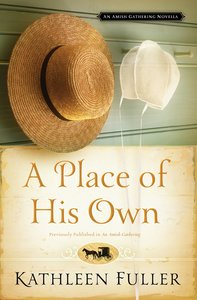 A Place of His Own (An Amish Gathering Novella Series)