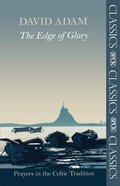 The Edge of Glory (Spck Classics Series)