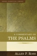 A Commentary on the Psalms 1-41  (Volume 1) (Kregel Exegetical Library Series)