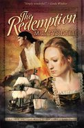 The Redemption (#01 in Legacy Of The Kings Pirates Series)
