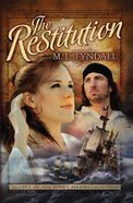 The Restitution (#03 in Legacy Of The Kings Pirates Series)