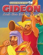 Gideon and the Small Army (Famous People Of The Bible Series)