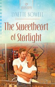 The Sweetheart of Starlight (Heartsong Series)