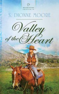 Valley of the Heart (Heartsong Series)