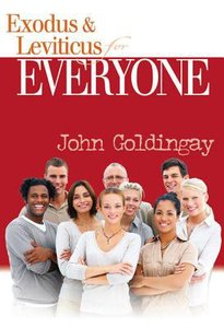 Exodus and Leviticus For Everyone (Old Testament Guide For Everyone Series)