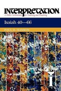 Isaiah 40-66 (Interpretation Bible Commentaries Series)